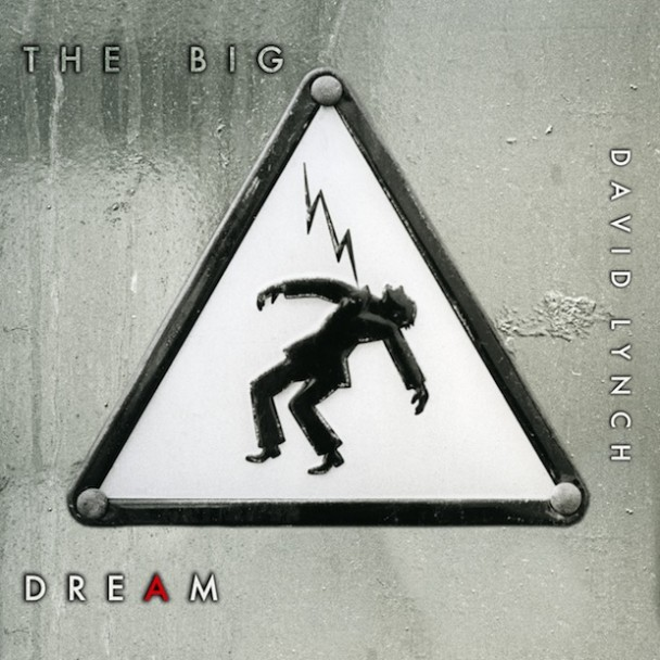 Le nouvel album de David Lynch : The Big Dream