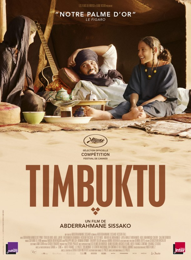 Timbuktu Affiche Poster Cannes 2014 Abderrahmane Sissako