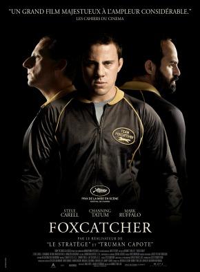 [NOTRE AVIS] Foxcatcher, prix de la mise en scène à Cannes2014